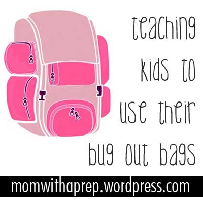 Teaching Kids to use their Bug Out Bags / 72 hour kits  |  Mom with a Prep {blog}